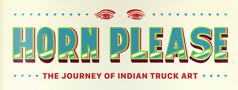 horn please logo - a documentary about indian truck art