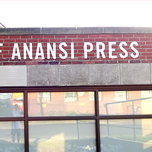 thumbnail of custom storefront sign that read house of anansi press